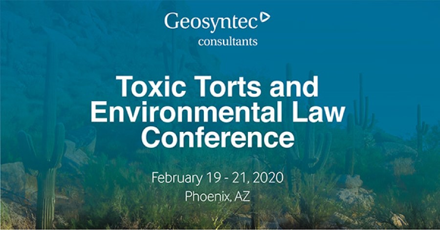 Geosyntec Makes Multiple Contributions to DRI's Toxic Torts and Environmental Law Conference