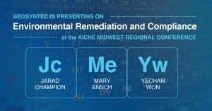 Jarad Champion, Mary Ensch, and Yechan Won to Present on Environmental Remediation and Compliance at AIChE Midwest Regional Conference