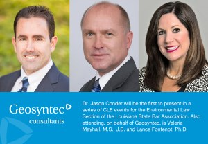 Geosyntec's Dr. Jason Conder to Present to the  Louisiana State Bar Association's Environmental Law Section