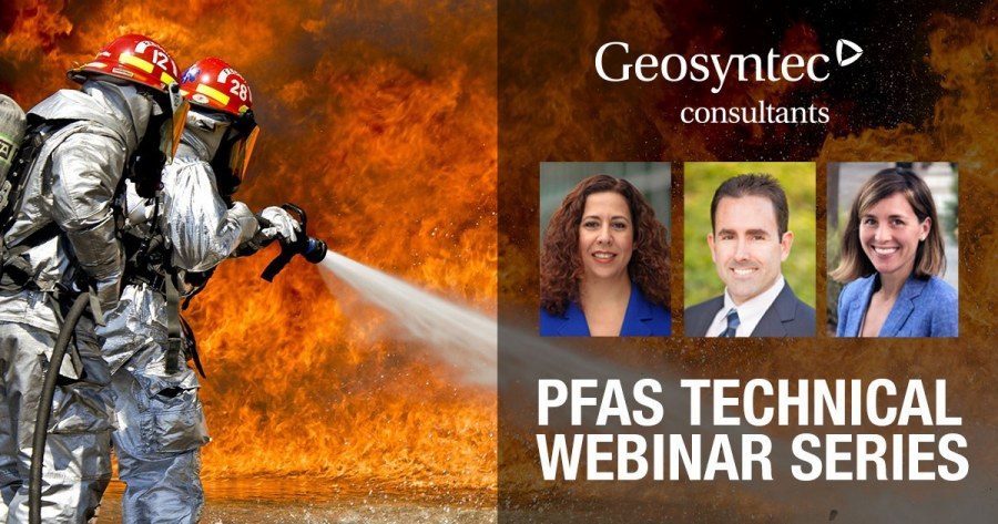 PFAS Experts to Launch a Geosyntec Technical Webinar Series